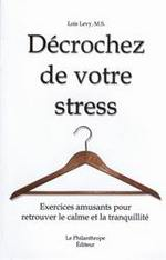 Décrochez de votre stress
