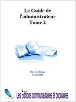 Le guide de l'administrateur (tome 2)