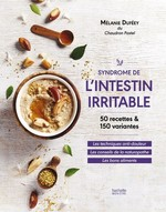 Syndrome de l'intestin irritable : 50 recettes...