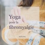 Yoga pour la fibromyalgie